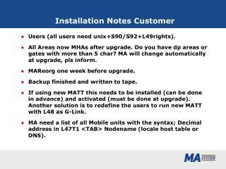 Installation Notes Customer