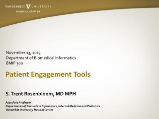 Patient Engagement Tools