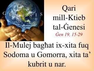 Qari  mill-Ktieb  tal-Ġenesi Ġen 19, 15-29