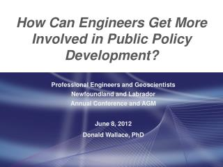 How Can Engineers Get More Involved in Public Policy Development?