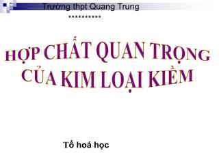 Trường thpt Quang Trung                              **********