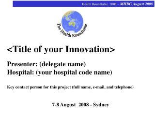 7-8 August  2008 - Sydney