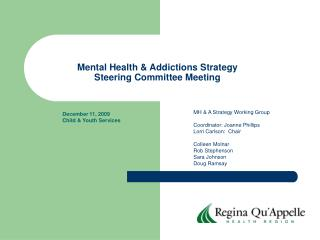 Mental Health & Addictions Strategy  Steering Committee Meeting