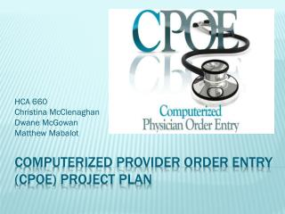 Computerized Provider Order Entry (CPOE) Project Plan