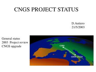 CNGS PROJECT STATUS