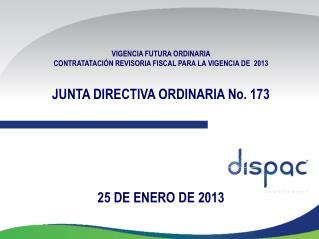VIGENCIA  FUTURA ORDINARIA  CONTRATATACIÓN REVISORIA FISCAL PARA LA VIGENCIA DE  2013