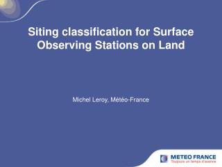 Siting classification for Surface Observing Stations on Land