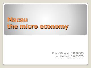 Macau the micro economy