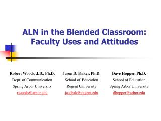 ALN in the Blended Classroom:  Faculty Uses and Attitudes
