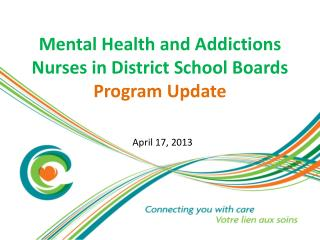 Mental Health and Addictions Nurses in District School Boards  Program Update