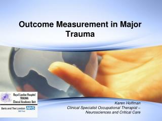 Outcome Measurement in Major Trauma
