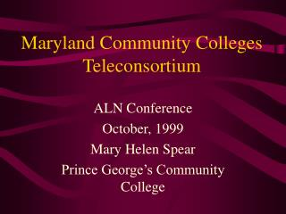 Maryland Community Colleges Teleconsortium