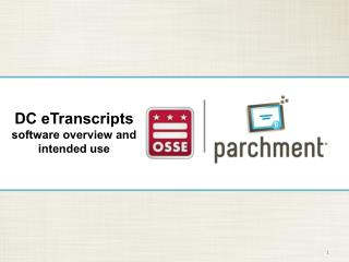 DC  eTranscripts software overview and intended use