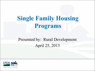 Single Family Housing Programs