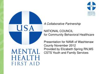 A Collaborative Partnership NATIONAL COUNCIL for Community Behavioral Healthcare