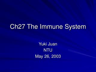 Ch27 The Immune System