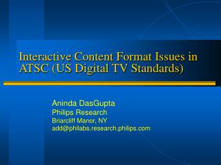 Interactive Content Format Issues in ATSC (US Digital TV Standards)