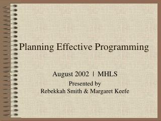 Planning Effective Programming