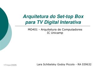 Arquitetura do Set-top Box para TV Digital Interativa