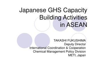 Japanese GHS Capacity Building Activities in ASEAN