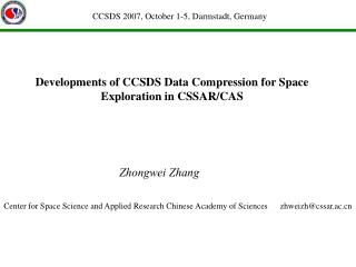 Developments of CCSDS Data Compression for Space Exploration in CSSAR/CAS