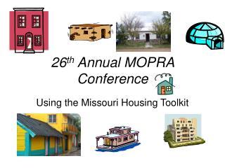 26 th  Annual MOPRA Conference