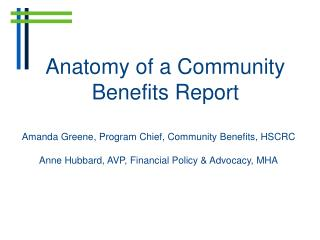 Anatomy of a Community  Benefits Report
