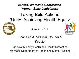 "Taking Bold Actions  ""Unity: Achieving Health Equity"" June 22, 2012"