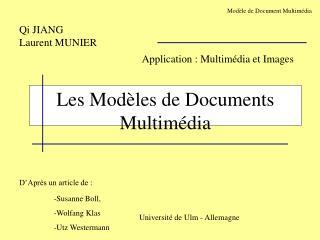 Les Modèles de Documents Multimédia