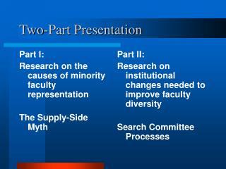 Two-Part Presentation