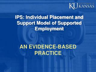 IPS: Individual Placement and Support Model of Supported Employment