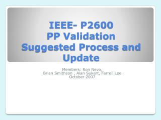 IEEE- P2600 PP Validation  Suggested Process and Update
