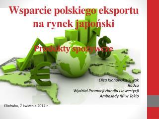 Wsparcie polskiego eksportu na rynek japoński Produkty spożywcze