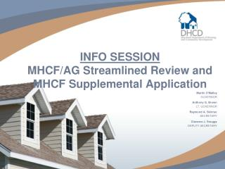 INFO SESSION MHCF/AG Streamlined Review and  MHCF Supplemental Application