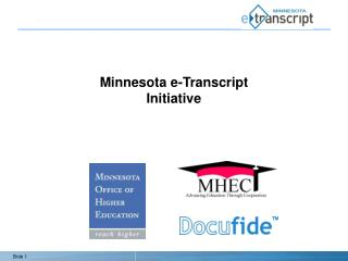 Minnesota e-Transcript  Initiative