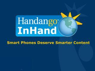 Smart Phones Deserve Smarter Content