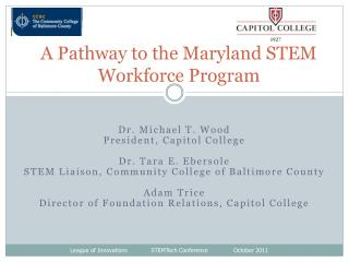 A Pathway to the Maryland STEM Workforce Program
