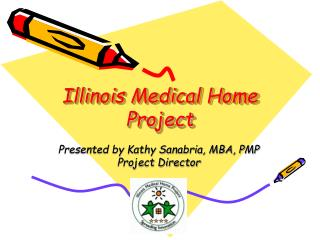 Illinois Medical Home Project