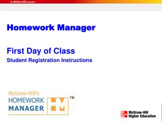 Homework Manager First Day of Class Student Registration Instructions