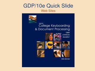GDP/10e Quick Slide Web Sites