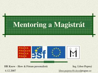 Mentoring a Magistrát
