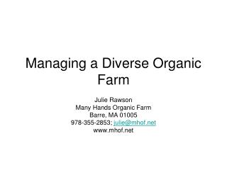 Managing a Diverse Organic Farm