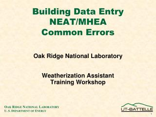 Building Data Entry NEAT/MHEA Common Errors