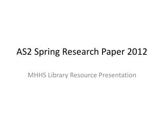 AS2 Spring Research Paper 2012