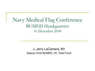 Navy Medical Flag Conference BUMED Headquarters 01 December 2008