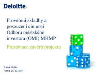 Prověření skladby a  posouzení činnosti Odboru městského investora (OMI) MHMP