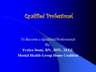 Qualified Professional