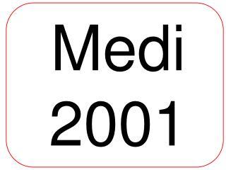Medi  2001