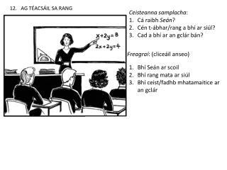 12.   AG TÉACSÁIL SA RANG
