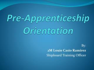 Pre-Apprenticeship Orientation
